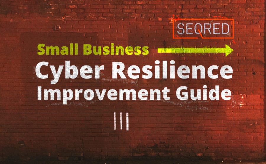 Small Business Cyber Resilience Improvement Guide. Part III – Protecting your organisation from Malware