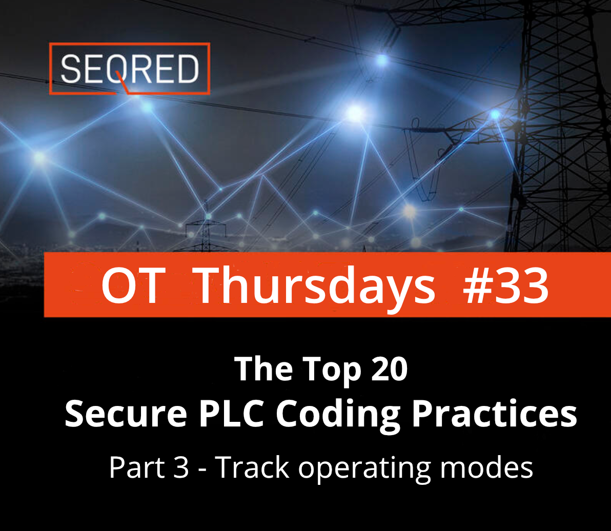The Top 20 Secure PLC Coding Practices. Part 3 - Track operating modes
